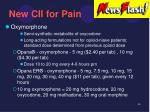 new cii for pain
