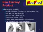 new fentanyl product