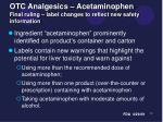 otc analgesics acetaminophen final ruling label changes to reflect new safety information