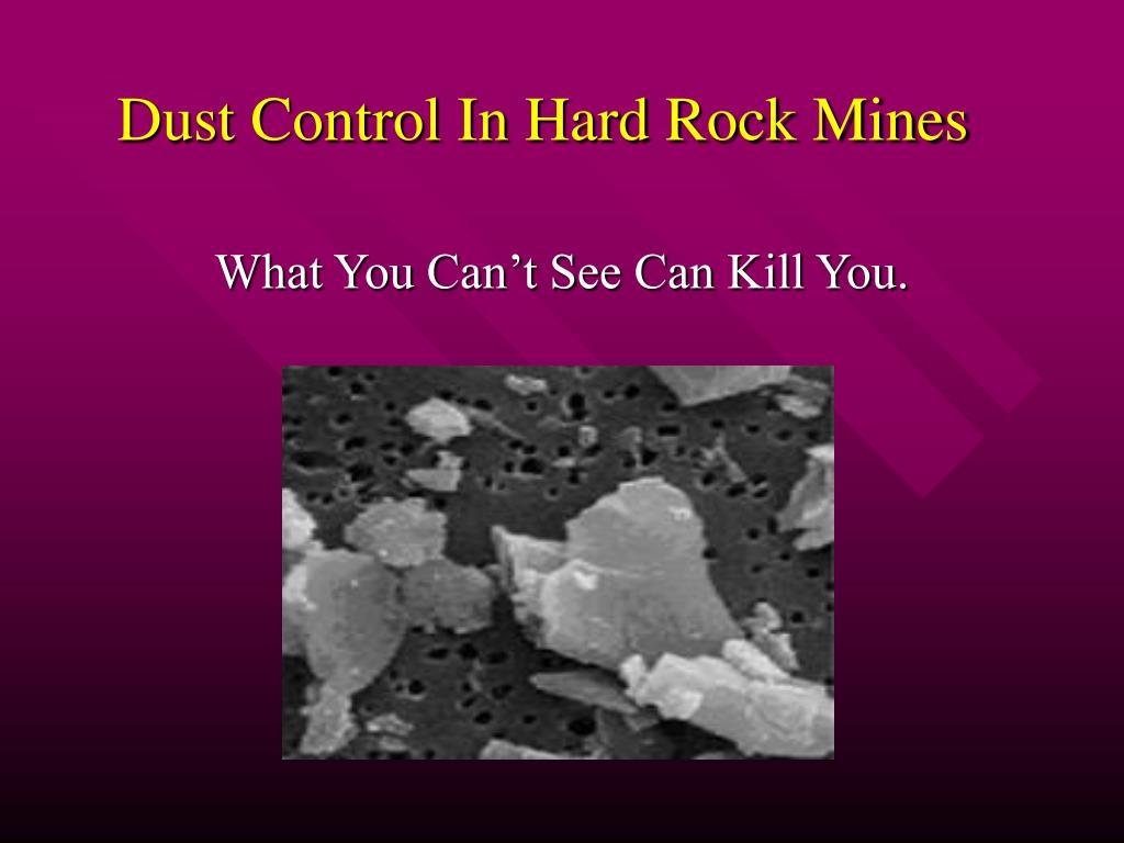 dust control in hard rock mines l.