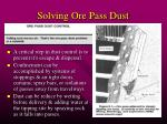 solving ore pass dust