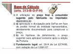 base de c lculo arts 313 b d f h23