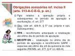 obriga es acess rias ref inciso ii arts 313 a c e g p n33