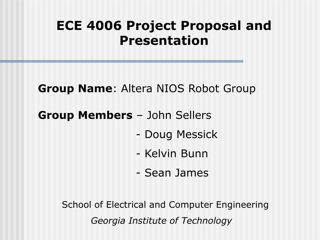 ppt ece 4006 project proposal and presentation powerpoint