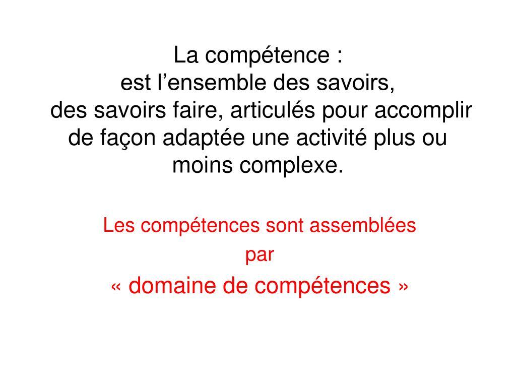 La compétence :