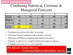 combining statistical customer managerial forecasts