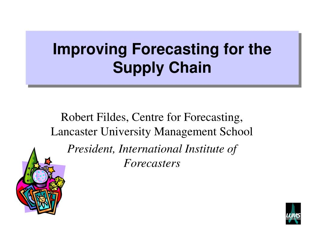 improving forecasting for the supply chain l.