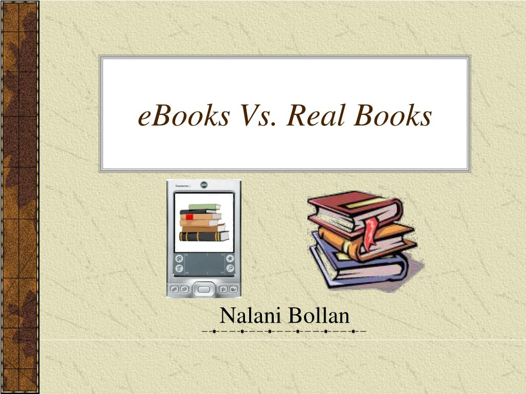 ebooks vs real books l.