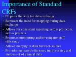 importance of standard crfs