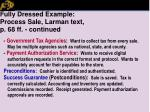 fully dressed example process sale larman text p 68 ff continued