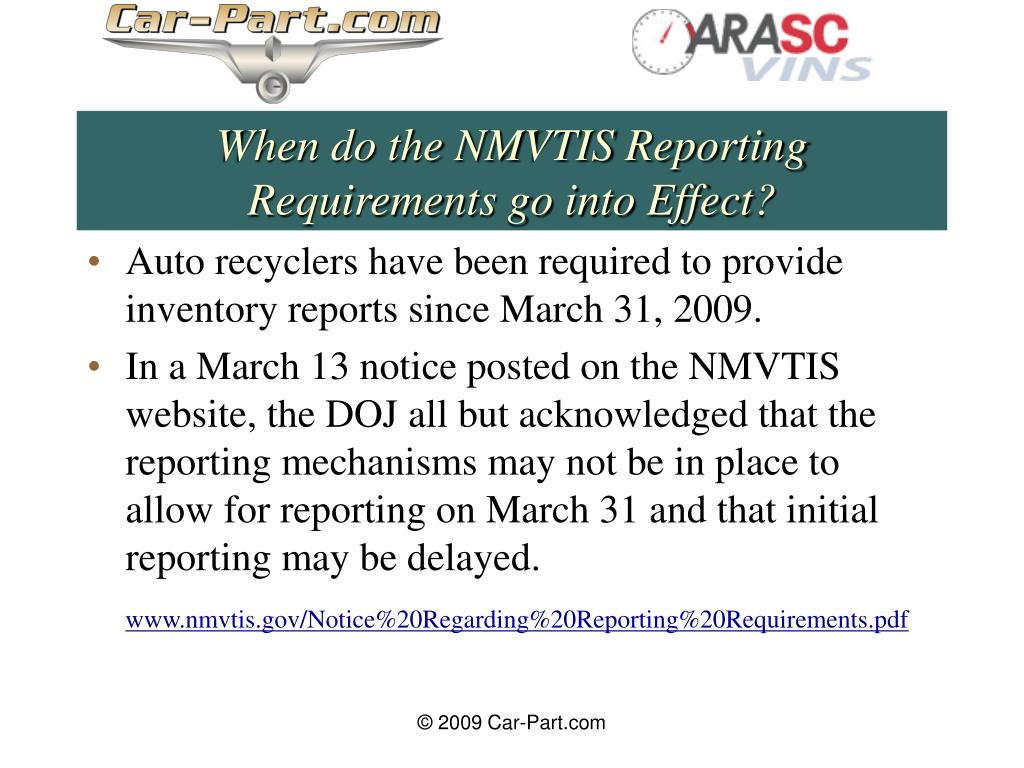 When do the NMVTIS Reporting Requirements go into Effect?