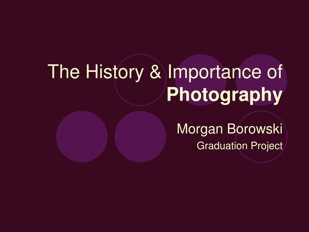 the history importance of photography l.