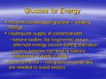 glucose for energy