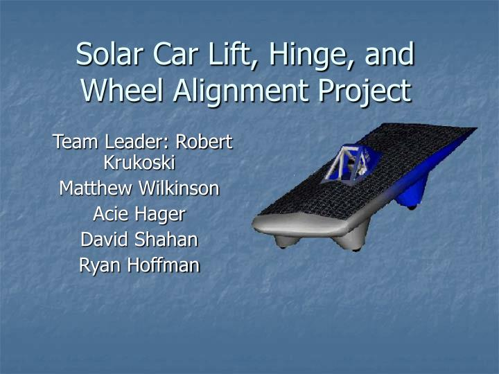 solar car lift hinge and wheel alignment project n.