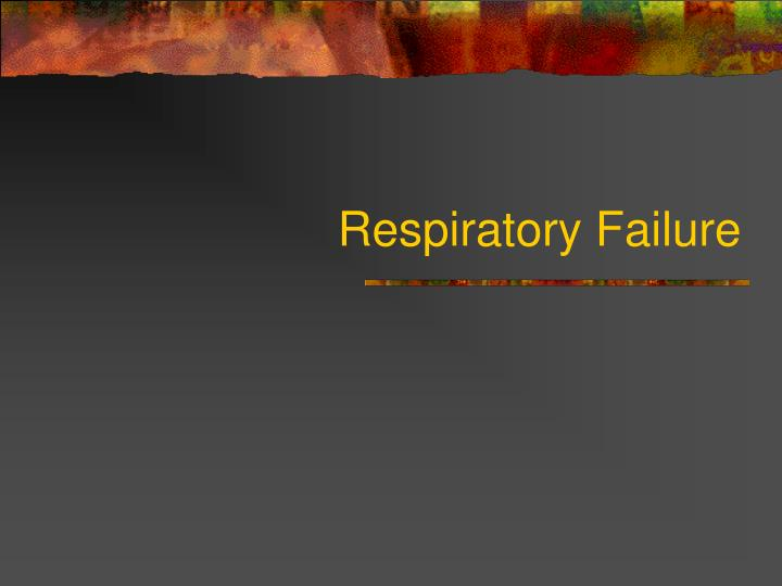 respiratory failure n.