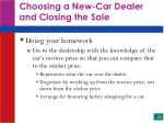 choosing a new car dealer and closing the sale