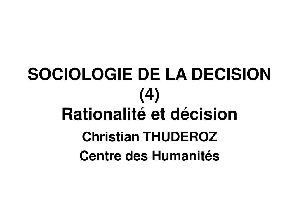 sociologie de la decision 4 rationalit et d cision l.