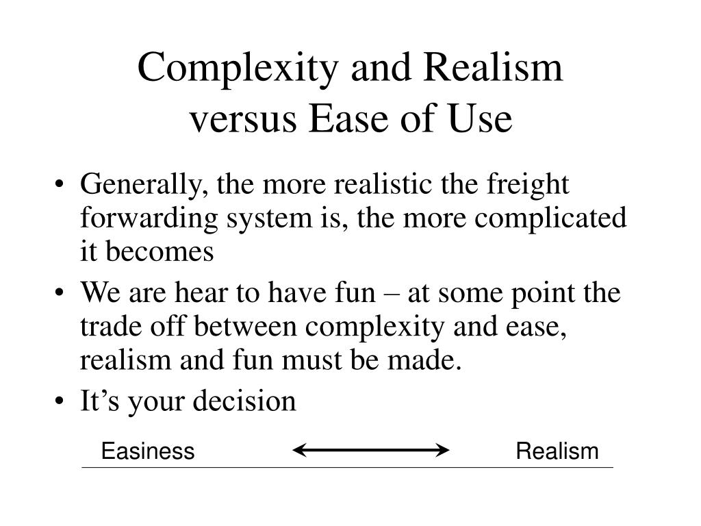 Complexity and Realism