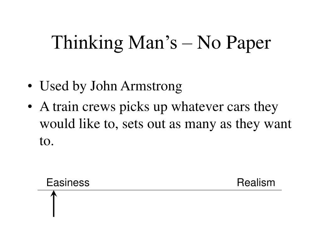 Thinking Man's – No Paper