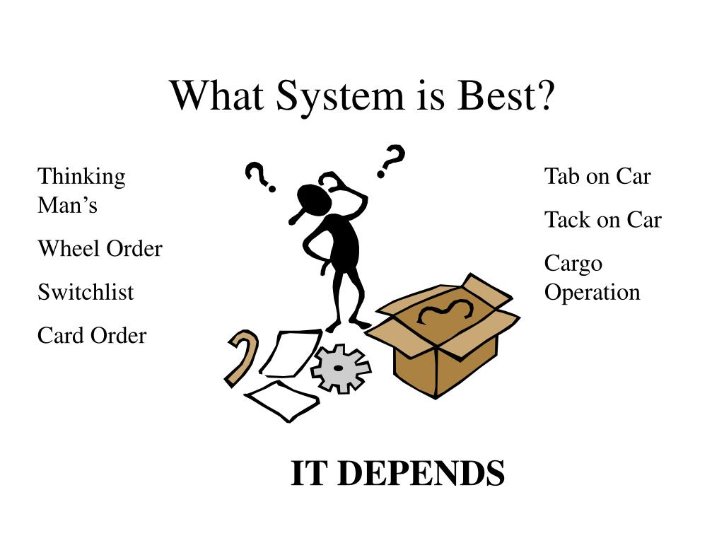 What System is Best?