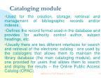cataloging module