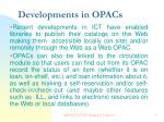 developments in opacs