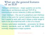 what are the general features of an ils12