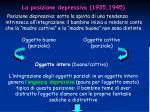 la posizione depressiva 1935 1945
