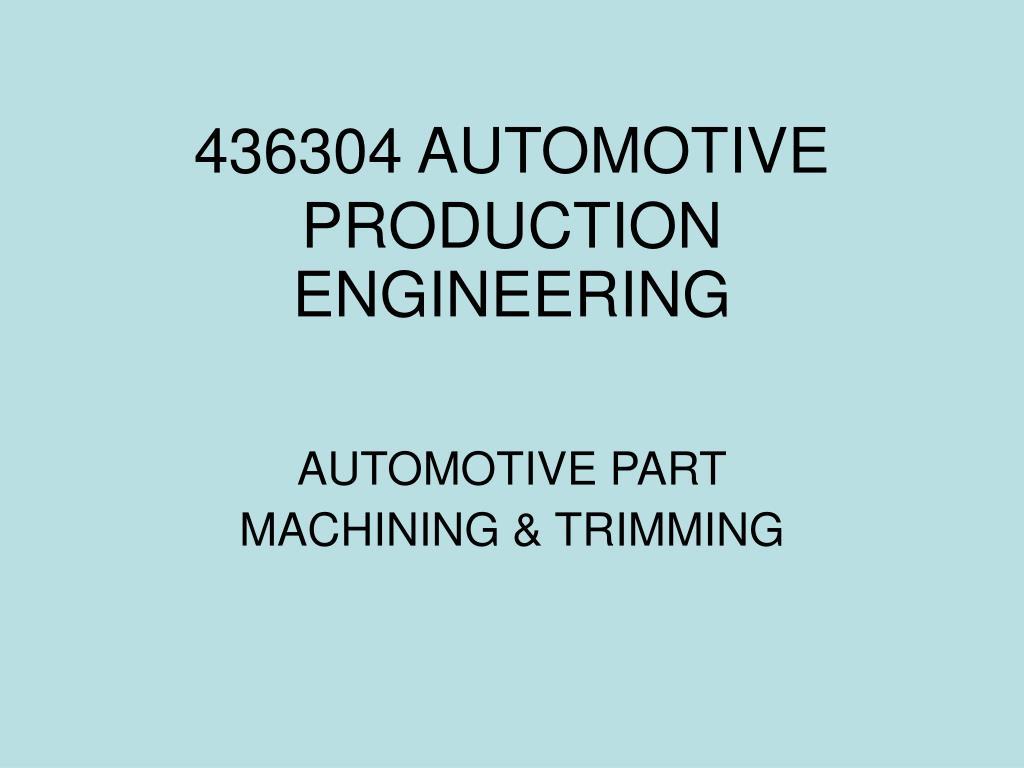 436304 automotive production engineering l.