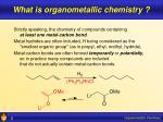 what is organometallic chemistry