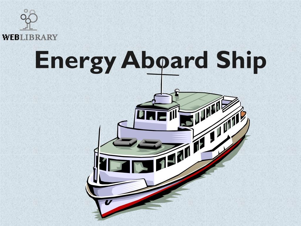 energy aboard ship l.