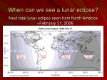 when can we see a lunar eclipse