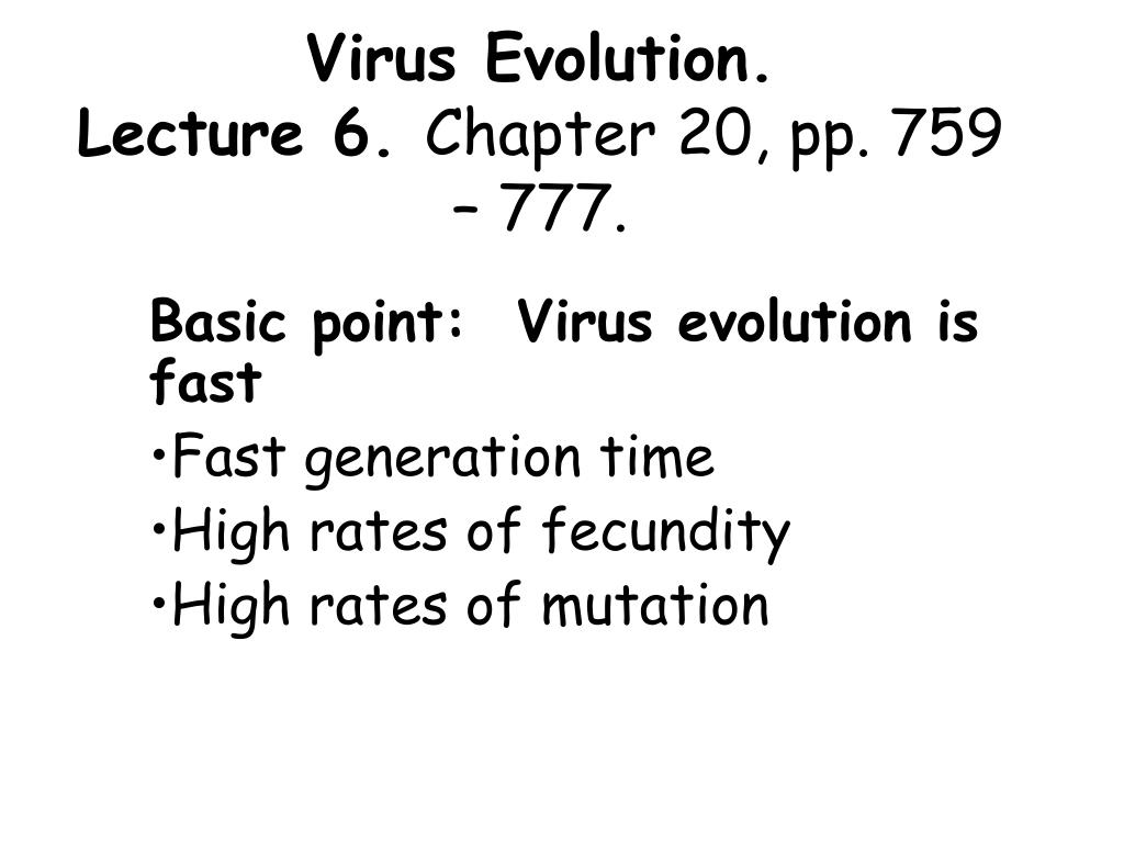 virus evolution lecture 6 chapter 20 pp 759 777 l.