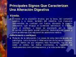 principales signos que caracterizan una alteraci n digestiva