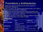 procin ticos y antiflatulentos