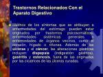trastornos relacionados con e l aparato digestivo