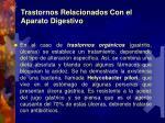 trastornos relacionados con e l aparato digestivo21