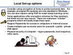 local set up options