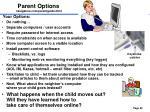 parent options