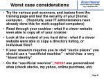 worst case considerations