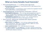 what are some notable fossil hominids
