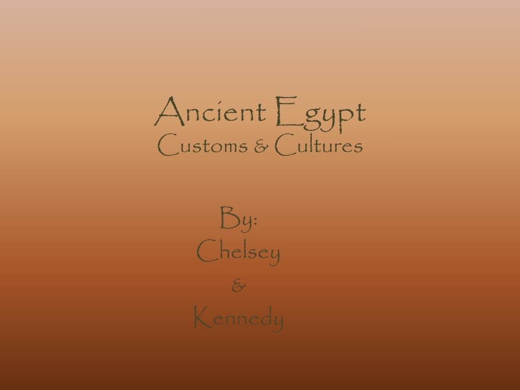 ancient egypt customs cultures l.
