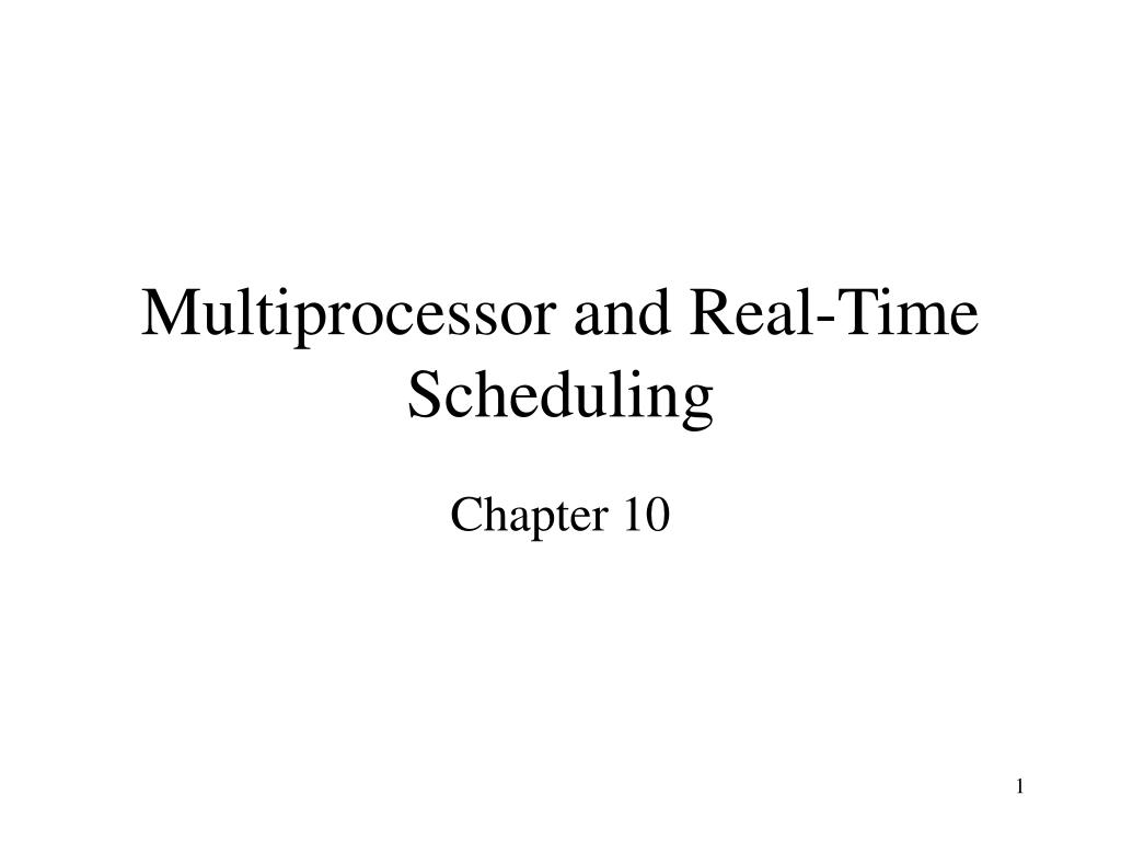 multiprocessor and real time scheduling l.