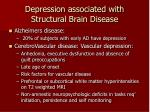 depression associated with structural brain disease