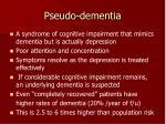 pseudo dementia