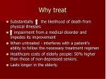 why treat
