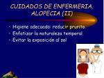 cuidados de enfermeria alopecia ii