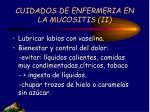 cuidados de enfermeria en la mucositis ii