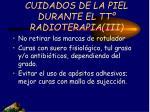 cuidados de la piel durante el tt radioterapia iii