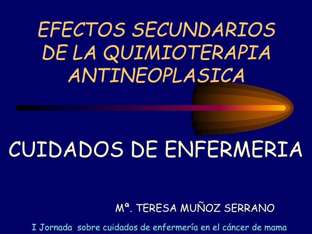 efectos secundarios de la quimioterapia antineoplasica l.